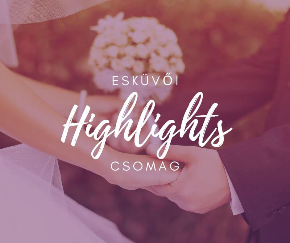 Esküvői highlights csomag