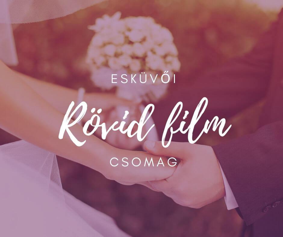 Esküvői rövid film csomag